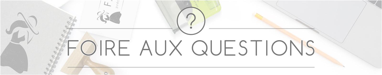 Foire aux Questions / FAQ - Tamporelle